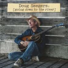 Going Down to the River - CD Audio di Doug Seegers