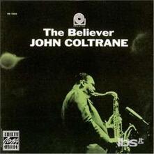 Believer - Vinile LP di John Coltrane