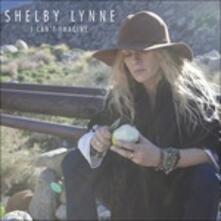 I Can't Imagine - Vinile LP di Shelby Lynne
