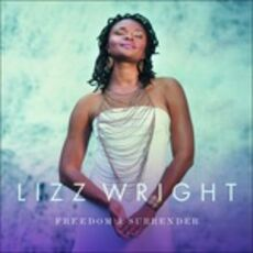 CD Freedom & Surrender Lizz Wright