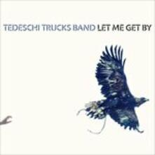 Let Me Get by - CD Audio di Tedeschi Trucks Band