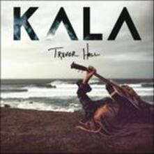 Kala - CD Audio di Trevor Hall