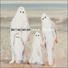 Show Me Your Fangs - Vinile LP di Matt Nathanson