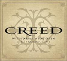 With Arms Wide Open. A Retrospective - CD Audio di Creed