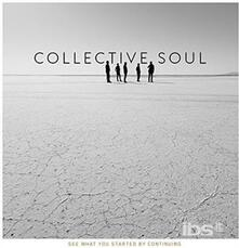 See What You Started by - CD Audio di Collective Soul