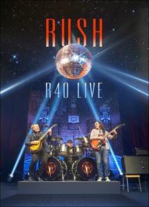 Rush. R40 Live - DVD