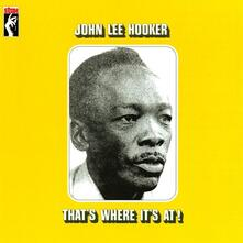 That's Where It's At! - Vinile LP di John Lee Hooker