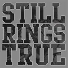 Still Rings True - CD Audio di Still Rings True
