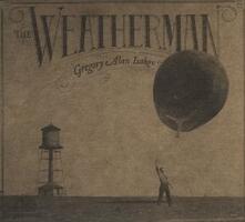 Weatherman - Vinile LP di Gregory Alan Isakov