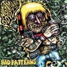 Bad Patterns - Vinile LP di Nightmare Boyzzz