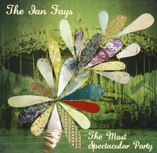 The Most Spectacular Party - CD Audio di Ian Fays
