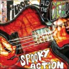 Spooky Action - CD Audio di Fierce and the Dead