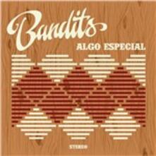 Algo Especial - Vinile LP di Bandits