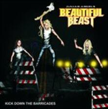 Kick Down The Barricades - CD Audio di Beautiful Beast