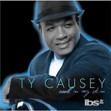 Cool In My Skin - CD Audio di Ty Causey