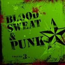 Blood Sweat and Punk - CD Audio