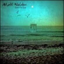 Learn to Love - CD Audio di Matt Waldon