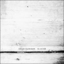 Glacier - CD Audio di Lesley Flanigan