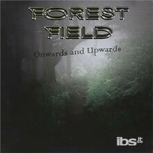 Onwards and Upwards - CD Audio di Forest Field