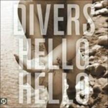 Hello Hello - CD Audio di Divers