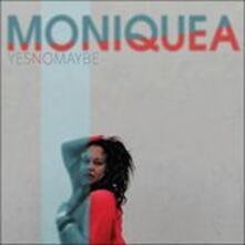 Yes No Maybe - Vinile LP di Moniquea