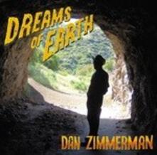 Dreams of Earth - CD Audio di Dan Zimmerman