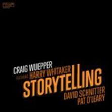 Storytelling - CD Audio di Craig Wuepper