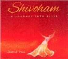 Shivoham - CD Audio di Manish Vyas