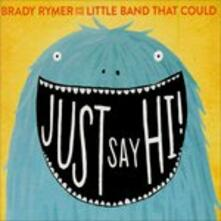And The Little Band.. - CD Audio di Brady Rymer