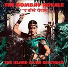Island of Dr. Electrico - CD Audio di Bombay Royale