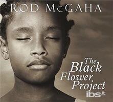 Black Flower Project - CD Audio di Rod McGaha