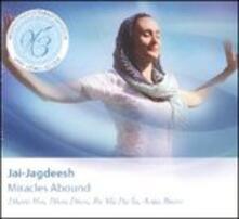 Miracles Abound - CD Audio di Jai-Jagdeesh