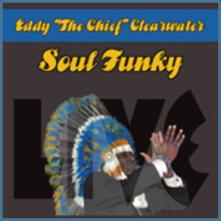 Soul Funky - CD Audio di Eddy Clearwater