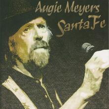 Santa Fe - CD Audio di Augie Meyers