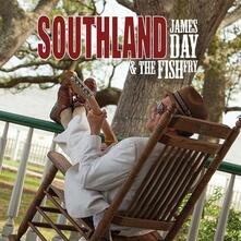 Southland - CD Audio di James Day,Fish Fry