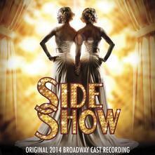 Side Show (Colonna Sonora) - CD Audio
