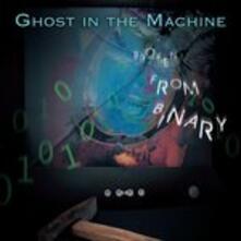Broken from Binary - CD Audio di Ghost in the Machine