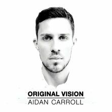 Original Vision - CD Audio di Aidan Carroll