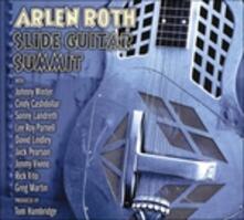Slide Guitar Summit - CD Audio di Arlen Roth
