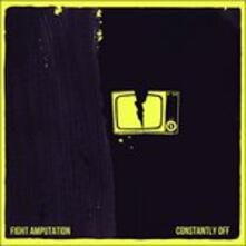 Constantly Off - CD Audio di Fight Amp