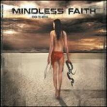 Eden to Abyss - CD Audio di Mindless Faith
