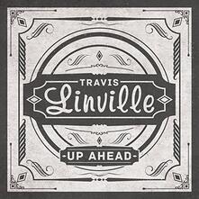 Up Ahead - Vinile LP di Travis Linville