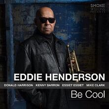 Be Cool - CD Audio di Eddie Henderson