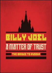 Billy Joel. A Matter Of Trust: The Bridge To Russia: The Concert - DVD