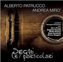 Segni (e) particolari - CD Audio di Andrea Mirò,Alberto Patrucco