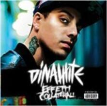 Effetti collaterali - CD Audio di Dinamite