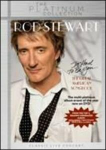 Rod Stewart. It Had To Be You. The Great American Songbook - DVD