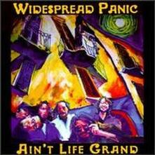 Ain't Life Grand - Vinile LP di Widespread Panic