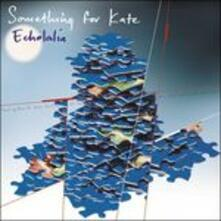 Echolalia - Vinile LP di Something for Kate