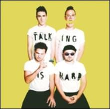 Talking Is Hard - Vinile LP di Walk the Moon